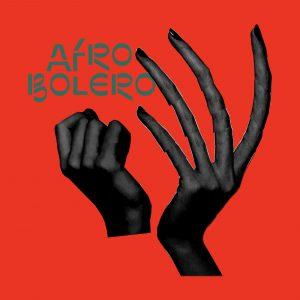 afro bolero artwork front cover angelique kidjo philippe cohen solal mo laudi